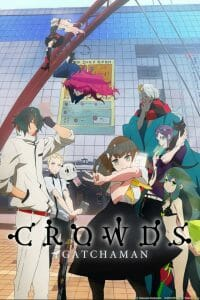 Gatchman Crowds 001 200x300 Gatchaman Crowds: Not Your Fathers Birds