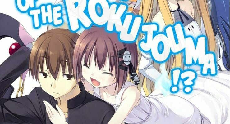 J-Novel Club to Launch Kickstarter For Invaders of the Rokujouma!? Print Edition