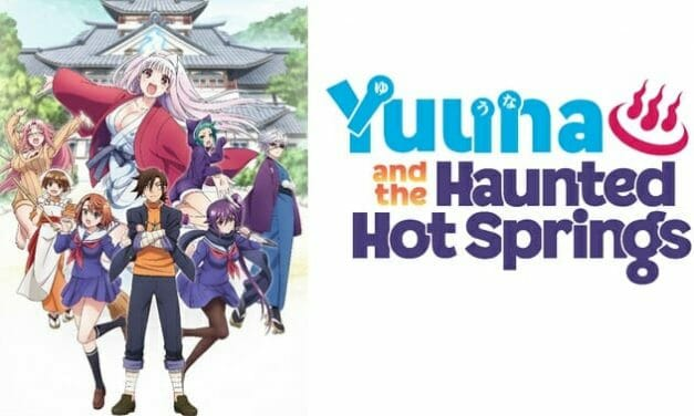 "Crunchyroll Adds ""Yuuna and the Haunted Hot Springs"" to Summer 2018 Simulcasts"
