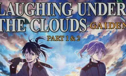 Eleven Arts Streams New Laughing Under the Clouds Gaiden 1 & 2 Trailer