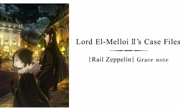 Lord El-Melloi's Case Files {Rail Zeppelin} Grace note Gets Western Simulcast & New Trailer